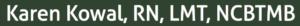 Karen-Kowal-RN-LMT-NCBTMB